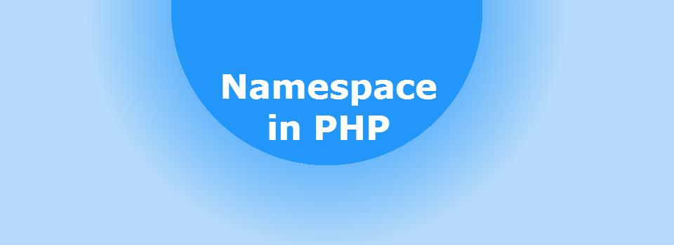 Belajar namespace PHP - OOP